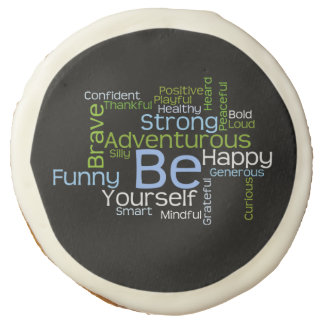 BE Yourself Inspirational Word Cloud Sugar Cookie
