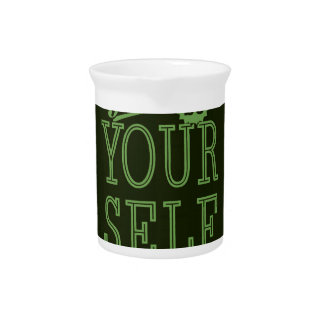 Be yourself Motivational Beverage Pitcher