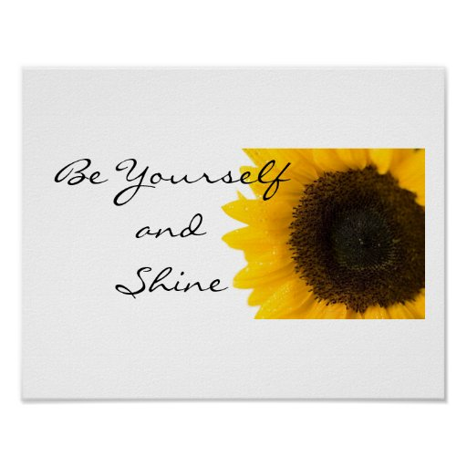 Be Yourself Sunflower Poster