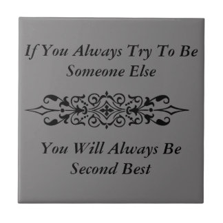 Be yourself tile
