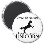 Be Yourself Unicorn Fridge Magnets