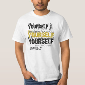 Be Yourself Value T-Shirt