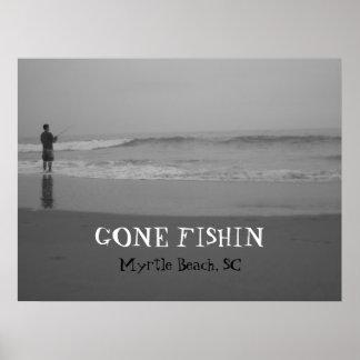 beach006, GONE FISHIN, Myrtle Beach, SC Poster