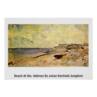 Beach At Ste. Address By Johan Barthold Jongkind Posters