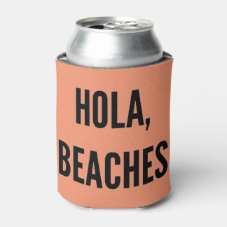 Beach bachelorette party hola, beaches! can cooler