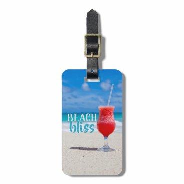 Beach Themed Beach Bliss Sandy Beach Tropical Cocktail Luggage Tag