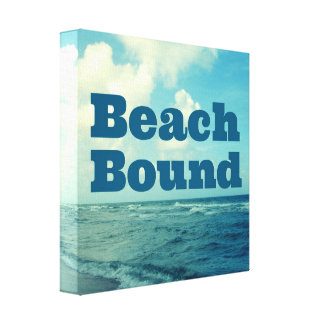 BEACH BOUND SAYING PHOTO WORD ART GALLERY WRAPPED CANVAS