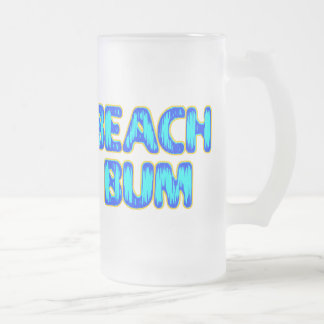 Beach Bum Funny Slogan in Blue 16 Oz Frosted Glass Beer Mug