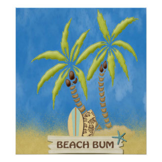 Beach Bum, Surfboards, Palm Trees and Sand Posters