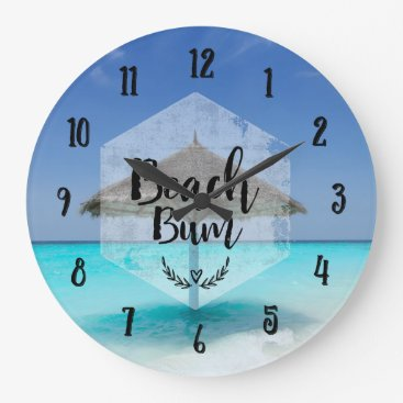 Beach Bum Typography - Umbrella on Tropical Beach Large Clock