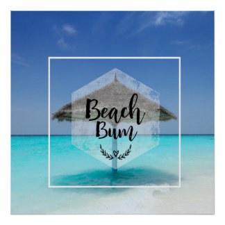 Beach Bum Typography - Umbrella on Tropical Beach Poster