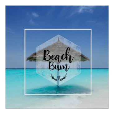 Beach Themed Beach Bum Typography - Umbrella on Tropical Beach Poster