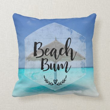 Beach Themed Beach Bum Typography - Umbrella on Tropical Beach Throw Pillow