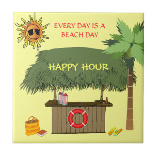 BEACH DAYS Tiki Hut Bar Tropical Happy Hour Funny Ceramic Tile