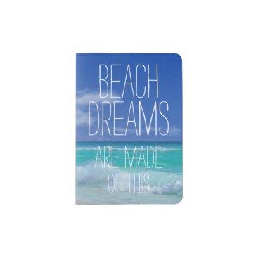 Beach Themed Beach Dreams Passport Holder