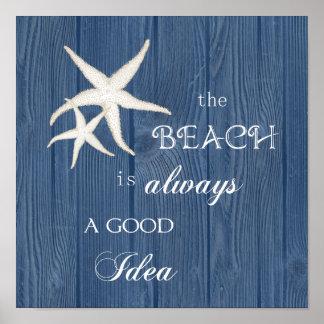 Beach Good Idea Starfish Blue Wood Poster