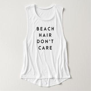 Beach Hair Don't Care Tank Top at Zazzle