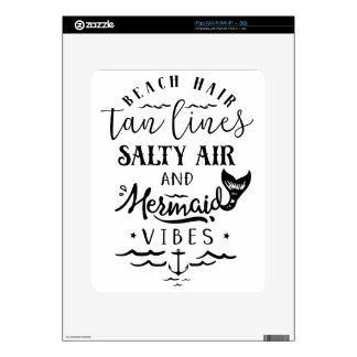 Beach Hair, Tan Lines, Salty Air, & Mermaid Vibes Decal For iPad