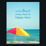 "Beach Happy Hour Saying Photo<br><div class=""desc"">A photograph of a colorful beach umbrella with the saying &quot;at the Beach every Hour is Happy hour&quot;.</div>"