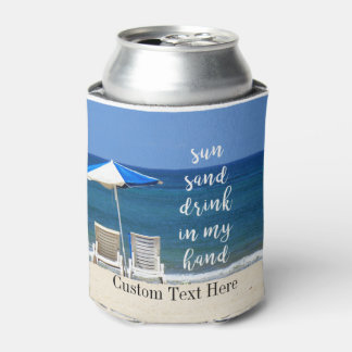 Beach House Party Sun Sand Drink In Hand Can Cooler