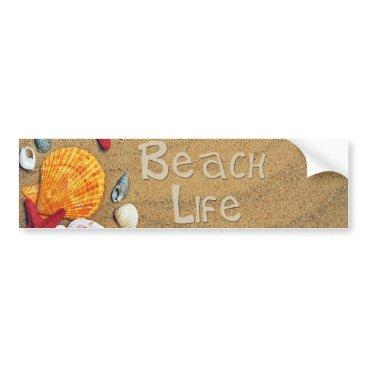 Beach Themed Beach Life Bumper Sticker