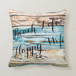 Beach Life Happy Wife Good Life Plank Throw Pillow
