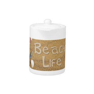 Beach Themed Beach Life Teapot