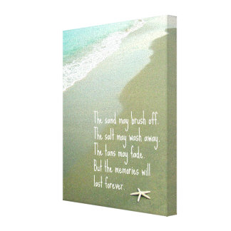 BEACH MEMORIES WILL LAST FOREVER QUOTE CANVAS PRINTS