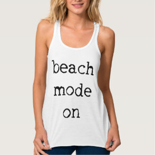 Beach Mode On Flowy Racerback Tank Top at Zazzle