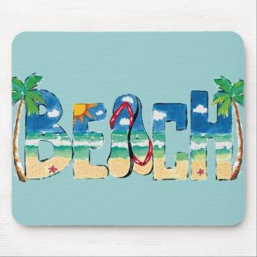 Beach Themed BEACH Mousepad