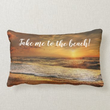 Beach Ocean Sunset Photo Quotes Lumbar Pillow
