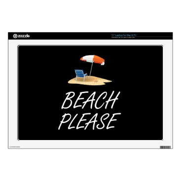 "Beach Themed Beach Please 17"" Laptop Skin"