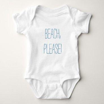 Beach Themed Beach Please Baby Bodysuit