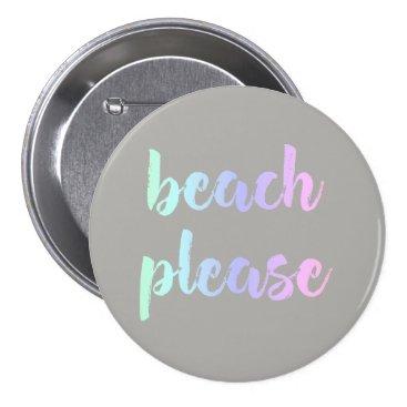 Beach Themed Beach Please Button