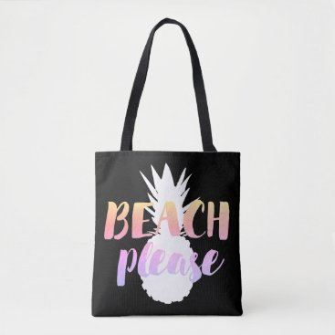 Beach Themed beach please calligraphy on white pineapple tote bag