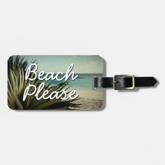 BEACH PLEASE custom travel luggage tags