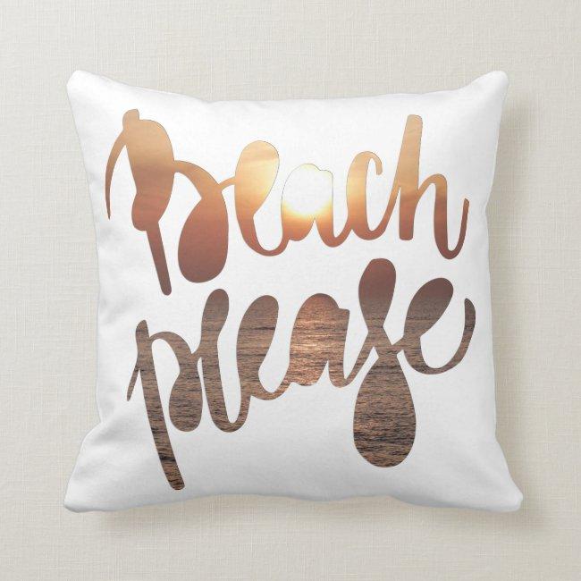 BEACH PLEASE | Fun Typography & Quote