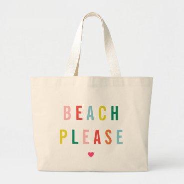 hacheu Beach Please Funny Large Tote Bag