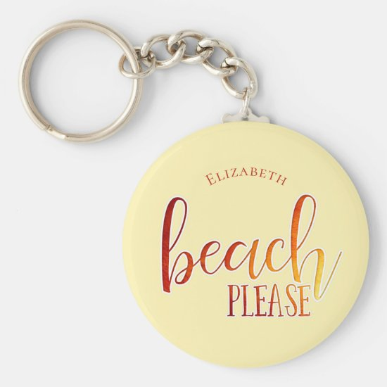 beach please funny play on words personalized keychain