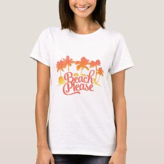 Beach Please Funny Quote Women's Tee