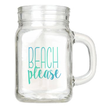 notablenovelties Beach Please | Funny Turquoise Mason Jar