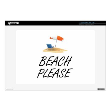 Beach Themed Beach Please Laptop Skins