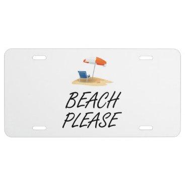 Beach Themed Beach Please License Plate