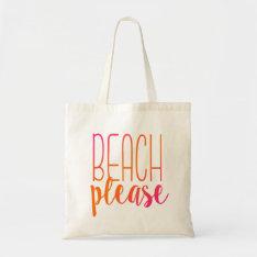 Beach Please | Pink And Orange Tote Bag at Zazzle
