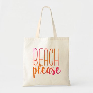 Beach Themed Beach Please | Pink and Orange Tote Bag