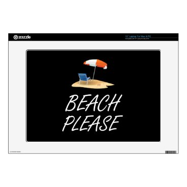 Beach Themed Beach Please Skins For Laptops