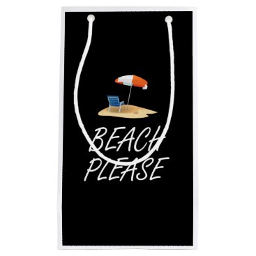 Beach Please Small Gift Bag
