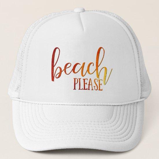 """beach please"" sunset ombre typography trucker hat"