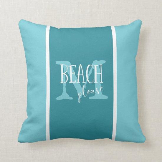 Beach please teal white stripes monogrammed throw pillow