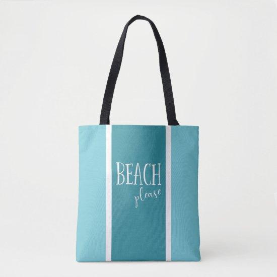Beach please teal white stripes typography tote bag